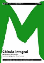 Cembranos, Pilar. Cálculo integral. Madrid : Anaya, cop. 2003.