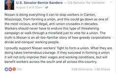 Nissan is doing everything it can to stop workers in Canton, Mississippi, from forming a union, and this could go down as one of the most vicious, and illegal, anti-union crusades in decades. Workers should never have to endure this type of threatening campaign or walk through a minefield just to vote for a union. The truth is Nissan is an all-too-familiar story of how greedy corporations divide and conquer working people.