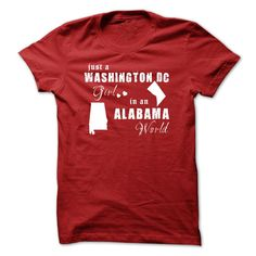 DC girl in Alabama, Get yours HERE ==> https://www.sunfrog.com/No-Category/DC-girl-in-Alabama.html?id=47756 #christmasgifts #merrychristmas #xmasgifts #holidaygift #alabama #sweethomealabama