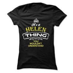 HELEN Thing - #gift tags #money gift. OBTAIN LOWEST PRICE => https://www.sunfrog.com/Names/HELEN-Thing.html?68278