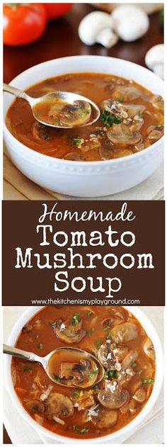 Homemade Tomato-Mushroom Soup ~ loaded with fresh mushrooms & rich delicious flavor! #tomatosoup #soup #souprecipes www.thekitchenismyplayground.com