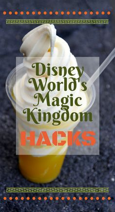 11 Walt Disney World's Magic Kingdom Hacks to help you make the most of your visit. From what time to arrive, to when to eat, we have you covered. #disneyparks #hacks #waltdisneyworld #WDW #magickingdom