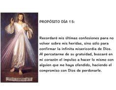 CONSAGRACIÓN A LA DIVINA MISERICORDIA  DÍA 15  En el nombre del Padre... ORACIÓN DE SANTA FAUSTINA... CITA: Catecismo de la Iglesia Católica Núm. 1458 REFLEXIÓN... PROPÓSITO... Fuente: https://www.facebook.com/guadaluperadiotv/photos/a.189188881105088.49201.125207830836527/1454922021198428/?type=3&permPage=1