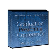 Graduation Preaching Conference 2011 DVDs
