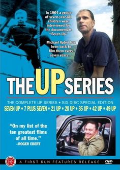 7 to 21 Up- Documentary. Follows children into adulthood and shows who they've become.