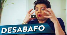 #Dilma - Desabafa