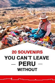 20 Souvenirs You Can't Leave Peru Without | Peru Travel Tips | South America