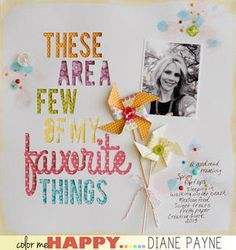 #papercraft #scrapbook #layout Favorite Things ***Bella Blvd*** by dpayne at Studio Calico