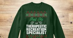 If You Proud Your Job, This Shirt Makes A Great Gift For You And Your Family.  Ugly Sweater  Therapeutic Recreation Specialist, Xmas  Therapeutic Recreation Specialist Shirts,  Therapeutic Recreation Specialist Xmas T Shirts,  Therapeutic Recreation Specialist Job Shirts,  Therapeutic Recreation Specialist Tees,  Therapeutic Recreation Specialist Hoodies,  Therapeutic Recreation Specialist Ugly Sweaters,  Therapeutic Recreation Specialist Long Sleeve,  Therapeutic Recreation Specialist…