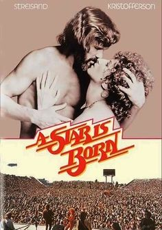 A Star Is Born (1976) This Academy Award-winning remake of a heartbreaking 1954 musical features Barbra Streisand in the role immortalized by Judy Garland. Esther Hoffman (Streisand) is on the brink of stardom, thanks to her monumental singing talent and her nurturing mentor, John Norman Howard (Kris Kristofferson), a veteran rocker who's also her lover. Unfortunately, his once-bright luster is on the wane, and her rise bristles against his impending decline.