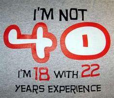 """""""No tengo 40!!! tengo 18 y 22 años de experiencia!!! """" Pura realidad!"""