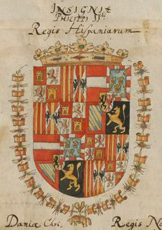 Coat of arms of Philip II, King of Spain (1527-1598). Großes Wappenbuch, enthaltend die Wappen der deutschen Kaiser, der europäischen Königs- und Fürstenhäuser, der Päpste und Kardinäle, Süddeutschland 1583 King Of Spain, Kaiser, Crests, Coat Of Arms, Austria, Stained Glass, Medieval, Vintage World Maps, Coins