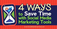 4 Ways to Save Time With Social Media Marketing Tools - http://www.socialmediaexaminer.com/4-ways-to-save-time-with-social-media-marketing-tools?utm_source=rss&utm_medium=Friendly Connect&utm_campaign=RSS @smexaminer