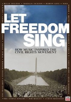 Let Freedom Sing - How music inspired the Civil Rights Movement (Time-Life, 2009) Held at the Music & Dramatic Arts Library