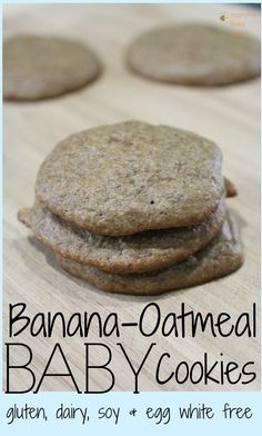 Sugar free, dairy free and egg white free Banana Oatmeal Cookie recipe designed for babies! #glutenfree #babyfood
