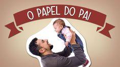 O papel do pai na criação dos filhos | O que fazer?