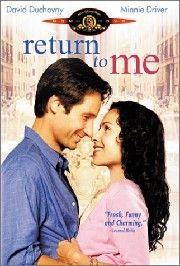 .Return to Me - David Duchovny, Minnie Driver, Carroll O'Connor, Robert Loggia, Bonnie Hunt, James Belushi, David Alan Grier and Joely RIchardson