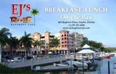 Naples, Are you hungry? Well come in and have yourself a delicious entree. Are you tired? Well come in and have yourself a cappuccino or coffee. Come in today and let us be of service to you. We serve breakfast and lunch all day. What better way than to start your day off here at Ejs Cafe.    Ejs Bayfront Cafe 469 Bayfront Place Naples, Florida 34102 +1 239-353-444 Open Monday - Sunday 7am - 3pm