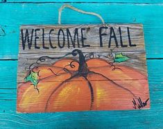 Welcome Fall reclaimed wood / old fence/ pallets hand painted pumpkin painting on wood pallets hand painted by Bill Miller of Miller's Art by MillersArt on Etsy Autumn Painting, Autumn Art, Painting On Wood, Pumpkin Painting, Painting Pallets, Wood Paintings, Art On Wood, Pumpkin Canvas, Diy Pallet Projects