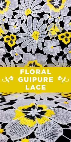 Black, White, and Yellow Floral Guipure Lace