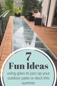 Learn 7 fun ideas using glass to jazz up your outdoor deck, patio or garden this summer. Glass Block Shower, Shower Wall Kits, Glass Floor, Flat Roof Materials, Outdoor Paint, Outdoor Decor, Glass Blocks Wall, Glass Bridge, Metal Deck
