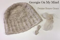 Georgia On my Mind – Denise Renee Grace Sheep Shearing, Knitted Hats, Crochet Hats, Georgia On My Mind, Spring Weather, Spinning, Weaving, Things To Come, Mindfulness
