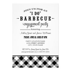 """A festive and stylish wedding engagement party invitation for a casual backyard BBQ event. Text includes """"Join us for an """"I do"""" Barbecue Engagement Party"""" honoring the future bride and groom. Black and white design colors. #summer #gingham #wedding #dinner #barbecue #barbeque #bbq #casual #theme #plaid #fun #engagement #checkered #tablecloth #outdoor #cookout #checked #party"""