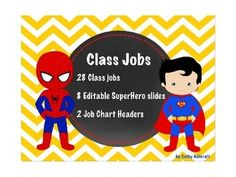 EDITABLE Superhero Job Chart for the super kids in your class! This item includes 2 Class Job labels, 28 superhero jobs, and 8 editable (in Microsoft PowerPoint) labels for your own class jobs. Save time during back to school and simply print, cut out, and laminate.