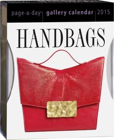 I would love to have one Handbags 2015 Gallery Calendar