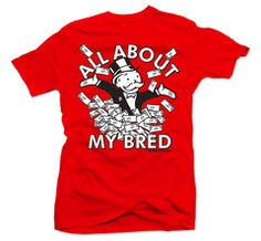 online retailer a028c 91616 Bobby Fresh — All About My Bred Red Tee