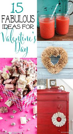 15 Fabulous Ideas For Valentines Day!!!