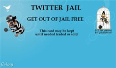 Get out of #twitter #jail card #pic