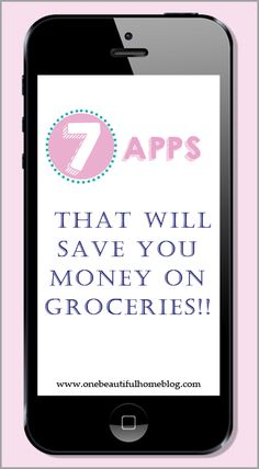 Best apps to save money on groceries! - One Beautiful Home