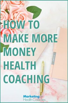 Want to make more money health coaching in Here's a plan you can use to get more clients and reach your income goals. Health And Wellness Coach, Health Coach, Business Branding, Business Tips, Business Names, Online Business, How To Get Clients, Learning To Be, Make More Money