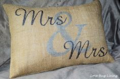 Mrs & Mrs Pillow Wedding Present - Great tutorial to make a burlap envelope pillow with any word or saying {Love Bug Living}