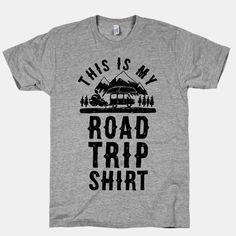 This Is My Road Trip Shirt   T-Shirts, Tank Tops, Sweatshirts and Hoodies   HUMAN