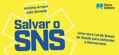 António Arnaut e João Semedo apresentam livro com nova Lei de Bases da Saúde