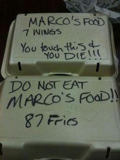 """bloglosingrip - fotos engraçadas 15 - """"Comida do Marco - 7 asas - Se você tocar você está morto!!!"""" ... """"Não coma a comida do Marco!!! 87 batatas""""... : o cara tem as """"batatas contadas""""! ENTÃO... já sabe que """"NÃO TEM COMO COMER E SAIR """"VIVO"""" DESSA..."""