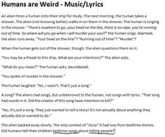 """The """"Humans are Weird"""" stories that I love the most are when the aliens come to the worst possible conclusion, so here you have Music!"""