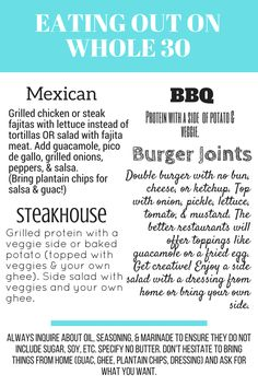 Eating Out on Whole 30 Quick Tips Enjoy this easy graphic to help plan what to order at restaurants while on your Whole 30 Whole 30 Meal Plan, Whole 30 Diet, Paleo Whole 30, Paleo Recipes, Whole Food Recipes, Whole 30 Easy Recipes, While 30 Recipes, Paleo Meals, Snacks Recipes