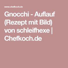 Gnocchi - Auflauf (Rezept mit Bild) von schleifhexe | Chefkoch.de