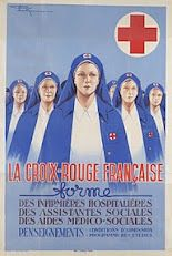 Affiche formation utilisée de 1940 à 1945 / The french Red Cross is training nurses, social workers... Print used during WWII
