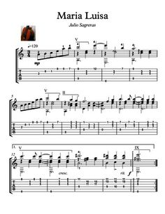 Maria Luisa Guitar solo  Maria Luisa is a well known Guitar work by Julio Sagreras.  Here is a version for Classical Guitar solo. Easy Guitar.   With tablature. With  mp3 for audio help. PDF  and MP3 in one compressed (zip) file. Pages:  2 pages guitar solo sheet music, 1:44 'min