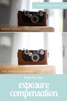 A beginner photography tutorial on how to get your exposure just right using exposure compensation.