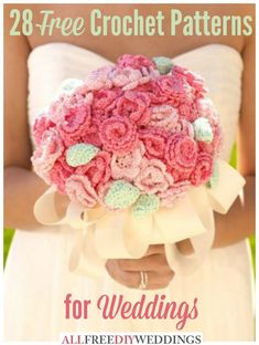 28 Free Crochet Patterns: How to Crochet for a Wedding
