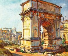 Jorge Apperley (George Owen Wynne Apperley) >> The Arch of Titus, Rome