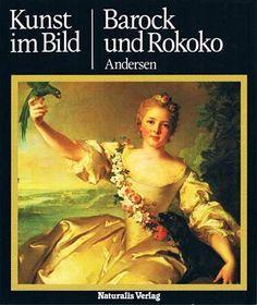 Kunst im Bild. Barock und Rokoko: Amazon.de: Liselotte. Autor / Titel: Andersen: Bücher