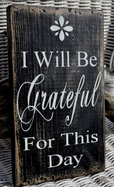 """Wall Hanging Wood Art Wooden Signs Driftwood by CarovaBeachCrafts I would change it to """"I AM grateful for this day. Pallet Crafts, Pallet Art, Pallet Signs, Wooden Crafts, Wooden Diy, Pallet Wood, Rustic Signs, Wooden Signs, Diy Signs"""