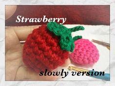 slowly ver ☆苺の編み方☆strawberry【かぎ針】crochet fluits - YouTube