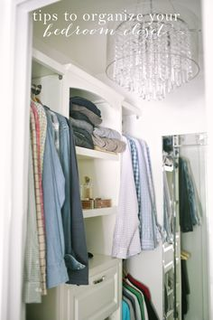 Easy ideas & tips to organize your bedroom closet, maximizing space & function.